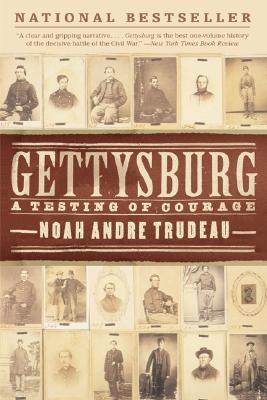 Gettysburg By Trudeau, Noah Andre