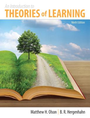 An Introduction to the Theories of Learning By Olson, Matthew H.